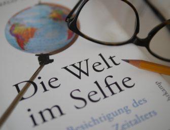 Die Welt im Selfie:  Das touristische Zeitalter